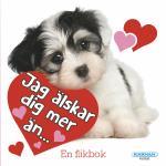 Jag Älskar Dig Mer Än...