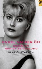 Enkel, Vacker, Öm - Boken Om Monica Zetterlund
