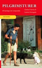 Pilgrimsturer Till Santiago De Compostela - Camino Frances & Camino Portugués
