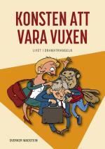 Konsten Att Vara Vuxen - Livet I Dramatriangeln
