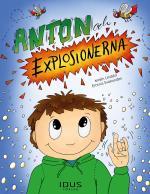 Anton Och Explosionerna