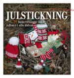 Julstickning - 70 Beskrivningar För Julbarn I Alla Åldrar