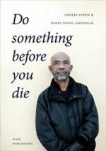 Do Something Before You Die - En Social Entreprenörs Långa Resa