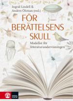 För Berättelsens Skull - Modeller För Litteraturundervisningen