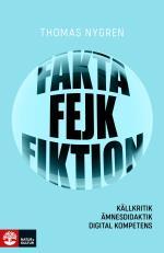 Fakta, Fejk Och Fiktion - Källkritik, Ämnesdidaktik, Digital Kompetens