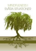Mindfulness I Svåra Situationer, + Dvd