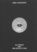Per Svensson - Alchemy Art Architecture