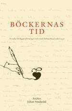 Böckernas Tid- Svenska Förlägareföreningen Och Svensk Bokmarknad Sedan 1943