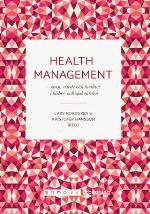 Health Management - Vinst, Värde, Kvalitet I Hälso- Och Sjukvården