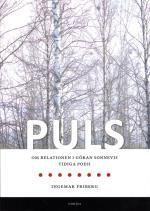 Puls - Om Relationen I Göran Sonnevis Tidiga Poesi