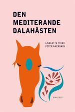 Den Mediterande Dalahästen - Religion På Nya Arenor I Samtidens Sverige