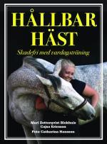 Hållbar Häst - Skadefri Med Vardagsträning