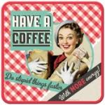 Glasunderlägg Retro / Have a coffee