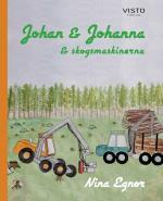 Johan & Johanna Och Skogsmaskinerna