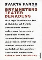 Svarta Fanor - 8 - Grymhetens Teater Dekadens