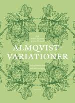 Almqvistvariationer - Receptionsstudier Och Omläsningar