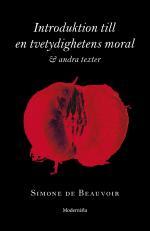 Introduktion Till En Tvetydighetens Moral Och Andra Texter