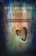 Whildeanska Hösten - En Antologi, 63 Röster