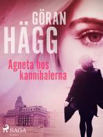 Agneta Hos Kannibalerna