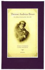 Therese Andreas Bruce - En Sällsam Historia Från 1800-talet Levnadsberättels