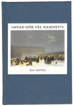 Hvad Gör Väl Namnet? - Anonymitet Och Varumärkesbyggande I Svensk Litteraturkritik 1820-1850