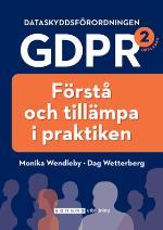 Dataskyddsförordningen Gdpr - Förstå Och Tillämpa I Praktiken