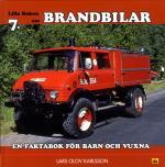Lilla Boken Om Brandbilar - En Faktabok För Barn Och Vuxna