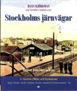 Stockholms Järnvägar - Miljöer Från Förr Och Nu. Del 6, Västerås- / Mälar- Och Citybanorna