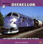 Lilla Boken Om Diesellok - En Faktabok För Barn Och Vuxna