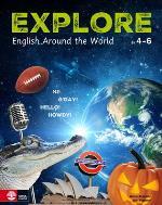 Explore Student`s Book - English Around The World Åk 4-6