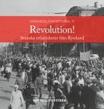Revolution! - Svenska Erfarenheter Från Ryssland