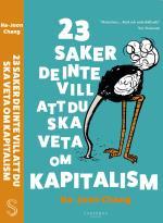 23 Saker De Inte Vill Att Du Ska Veta Om Kapitalism