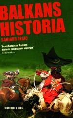 Balkans Historia - Jugoslaviens Uppgång Och Fall