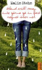 Ibland Vill Man Inte Gärna Gå In Fast Regnet Öser Ner