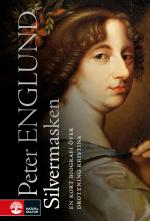 Silvermasken - En Kort Biografi Över Drottning Kristina