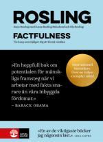 Factfulness - Tio Knep Som Hjälper Dig Att Förstå Världen