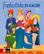 Fantastiska Flickor - Från Vikingatid Till 1900-tal