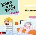 Koko Och Bosse Törs Inte!