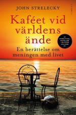 Kaféet Vid Världens Ände - En Berättelse Om Meningen Med Livet