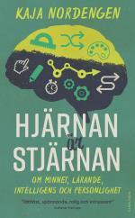 Hjärnan Är Stjärnan - Om Minnet, Lärande, Intelligens Och Personlighet