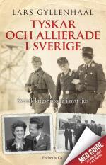 Tyskar Och Allierade I Sverige
