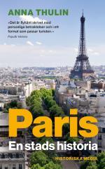 Paris - En Stads Historia