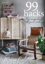 99 Hacks - Från Massproducerat Till Genuin Inredning