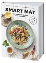 Smart Mat För En Frisk Kropp Och Hjärna