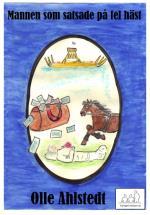 Mannen Som Satsade På Fel Häst