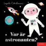 Var Är Astronauten?