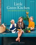 Little Green Kitchen - Enkla Vegetariska Recept För Hela Familjen