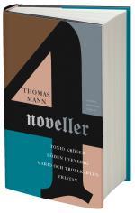 Fyra Noveller - Tonio Kröger ; Tristan ; Döden I Venedig ; Mario Och Trollkarlen