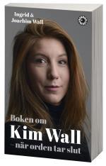 Boken Om Kim Wall - När Orden Tar Slut