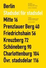 Berlin Stadsdel För Stadsdel - En Hel Guide Till En Delad Stad